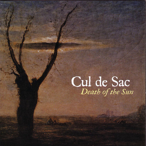 Death Of The Sun by Cul de Sac