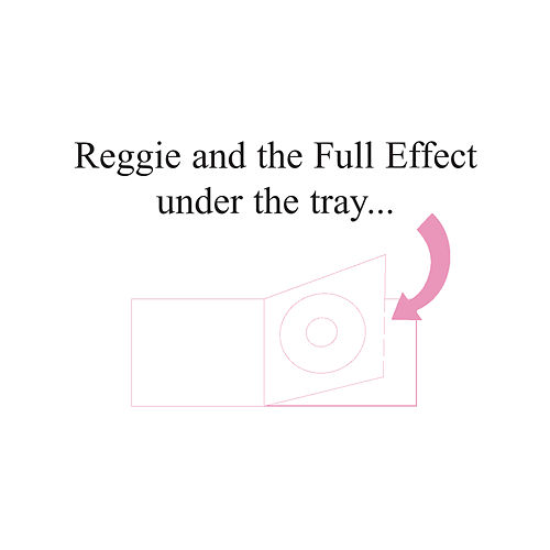 Under The Tray by Reggie and the Full Effect