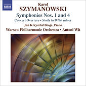 SZYMANOWSKI, K.: Symphonies Nos. 1 and 4 / Concert Overture / Study in B flat minor (Warsaw Philharmonic, Wit) by Antoni Wit