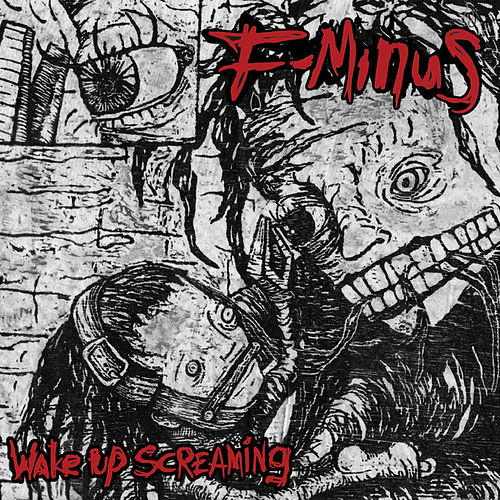Wake Up Screaming by F-Minus