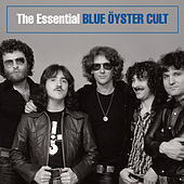 The Essential Blue Oyster Cult by Blue Oyster Cult