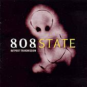Outpost Transmission by 808 State