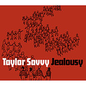 Jealousy by Taylor Savvy