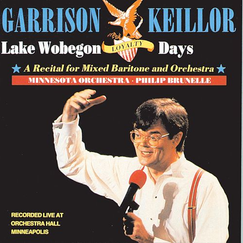 Lake Wobegon Loyalty Days by Garrison Keillor