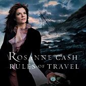 Rules Of Travel von Rosanne Cash