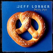 Philly Style by Jeff Lorber