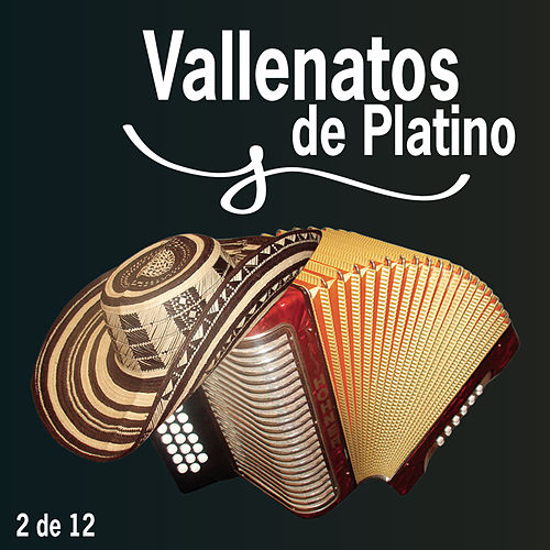 Vallenatos De Platino Vol. 2 by Various Artists
