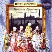 Fantasia d'Inverno - Fantasien zur Winterzeit mit Rondò Veneziano by Rondò Veneziano