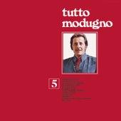 Tutto Modugno 5 by Domenico Modugno