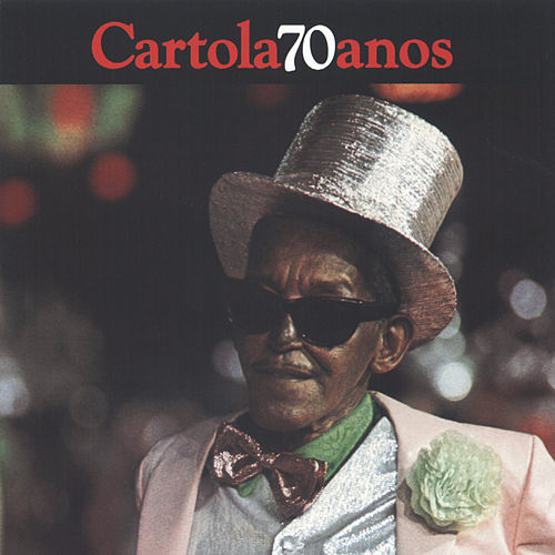 Cartola 70 Anos by Cartola