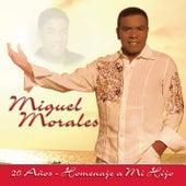 Miguel Morales 20 Años - Homenaje a Mi Hijo by Various Artists