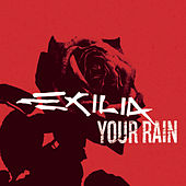 Your Rain by Exilia