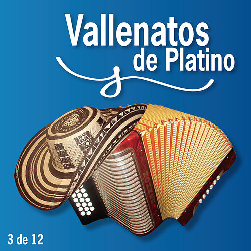 Vallenatos De Platino Vol. 3 by Various Artists