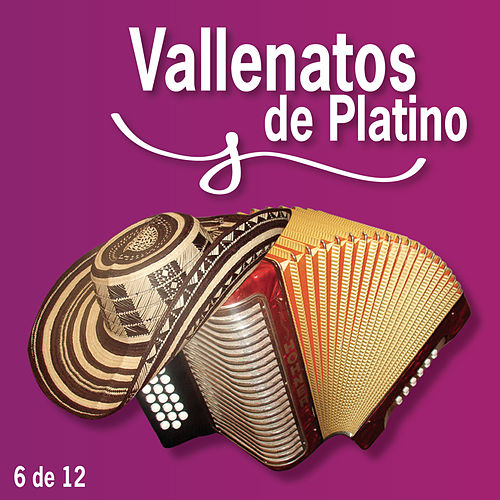 Vallenatos De Platino Vol. 6 by Various Artists