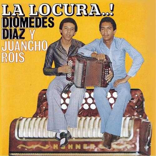 La Locura by Diomedes Diaz
