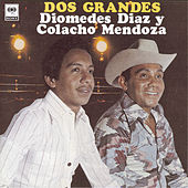 Dos Grandes by Diomedes Diaz