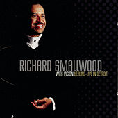 Healing - Live In Detroit by Richard Smallwood With Vision