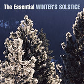 The Essential Winter's Solstice by Various Artists