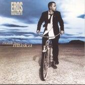 Donde Hay Música by Eros Ramazzotti