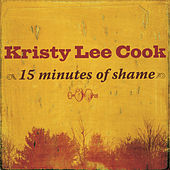 15 Minutes Of Shame by Kristy Lee Cook