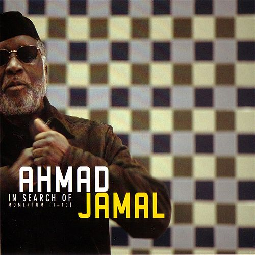 In Search of Momentum by Ahmad Jamal