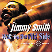 Walk On The Wild Side: Best Of The Verve Years by Jimmy Smith