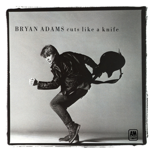 Cuts Like A Knife by Bryan Adams