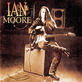 Ian Moore by Ian Moore
