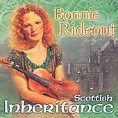 Scottish Inheritence by Bonnie Rideout