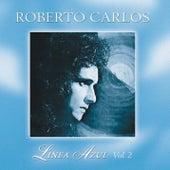 Linea Azul Vol. 2: El Dia Que Me Qieras by Roberto Carlos