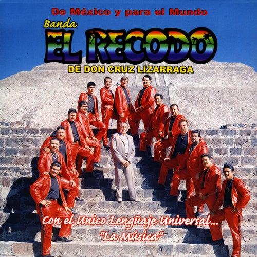 De Mexico Y Para El Mundo by Banda El Recodo