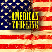 American Yodeling by Various Artists
