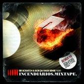 Incendiários Mixtape by Various Artists