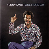 One More Day by Kenny Smith