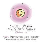 Sweet Dreams And Starry Nights Vol. 1 by Various Artists