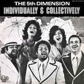 Individually & Collectively by The Fifth Dimension