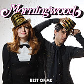 Best Of Me by Morningwood