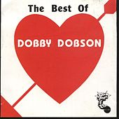 The Best of Dobby Dobson by Dobby Dobson