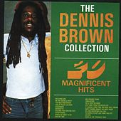 The Dennis Brown Collection by Dennis Brown