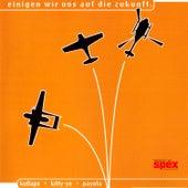 Einigen Wir Uns Auf Die Zukunft by Various Artists