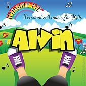 Imagine Me - Personalized Music for Kids: Alvin by Personalized Kid Music