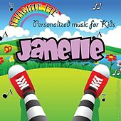 Imagine Me - Personalized Music for Kids: Janelle by Personalized Kid Music