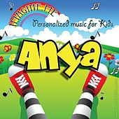 Imagine Me - Personalized Music for Kids: Anya by Personalized Kid Music