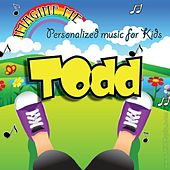 Imagine Me - Personalized Music for Kids: Todd by Personalized Kid Music