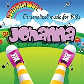 Imagine Me - Personalized Music for Kids: Johanna by Personalized Kid Music