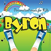 Imagine Me - Personalized Music for Kids: Byron by Personalized Kid Music