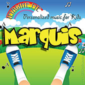 Imagine Me - Personalized Music for Kids: Marquis by Personalized Kid Music