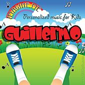 Imagine Me - Personalized Music for Kids: Guillermo by Personalized Kid Music
