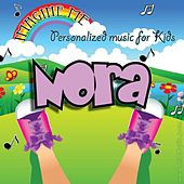 Imagine Me - Personalized Music for Kids: Nora by Personalized Kid Music