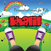 Imagine Me - Personalized Music for Kids: Khalil by Personalized Kid Music